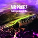 Mr. Probz: Waves (Robin Schulz Radio Edit)