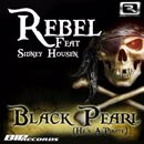 "Rebel: Black Pearl ""He's A Pirate"""