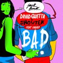 David Guetta & Showtek, Vassy: Bad (feat. Vassy) [Radio Edit]