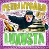 Petri Nygård: Luxusta
