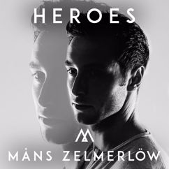 Måns Zelmerlöw: Heroes