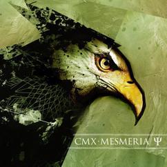 CMX: Mesmeria