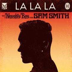 Naughty Boy: La La La