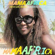 Ari Wahlberg: Mama Africa / Senegalin kuu