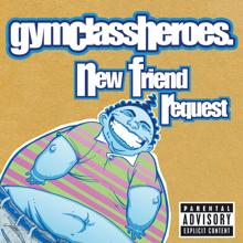 Gym Class Heroes: New Friend Request