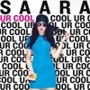 SAARA: Ur Cool
