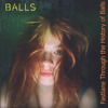 Balls: Fastlane through the History of Balls CD 2/2 (Singles & Unreleased)
