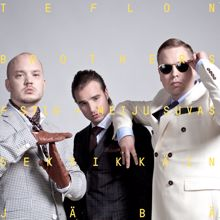 Teflon Brothers: Seksikkäin jäbä