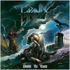 Tyranex: Unable To Tame