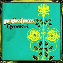 Gym Class Heroes: The Queen And I (U.K. Slimline)