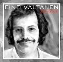 Eino Valtanen: Toivotut