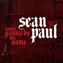 Sean Paul: Never Gonna Be The Same