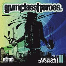 Gym Class Heroes: The Papercut Chronicles II (Deluxe)