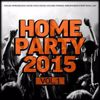 Various Artists: Home Party, Vol. 1