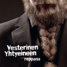 Vesterinen yhtyeineen: Reppana