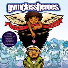 Gym Class Heroes: Cupid's Chokehold / Breakfast In America