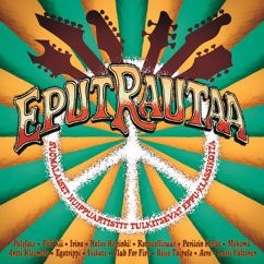 Various Artists: Eput rautaa