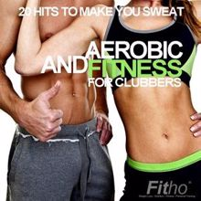 Various Artists: Aerobic and Fitness for Clubbers