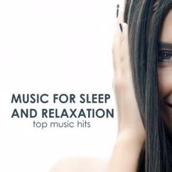 Various Artists: Music for Sleep and Relaxation